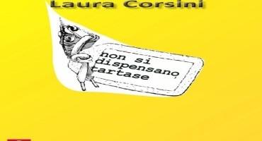 """Intervista a Laura Corsini, autrice del libro """"Non si dispensano tartase""""."""