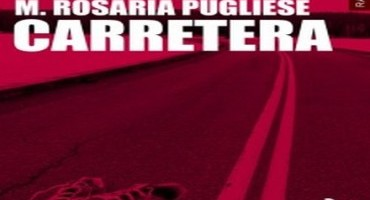 Carretera, la svolta di Maria Rosaria Pugliese