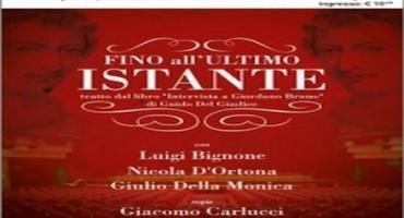 L'intervista, da Giordano Bruno a Giacomo Carlucci