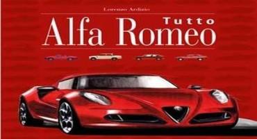 Tutto Alfa Romeo, la storia del Biscione raccontata da Lorenzo Ardizio