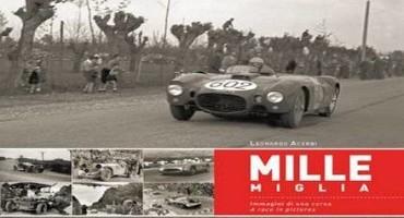 """""""Mille Miglia"""", immagini di una corsa"""
