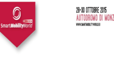 Smart Mobility World, in pole position a Monza per la corsa verso la mobilità smart, sostenibile, sicura e connessa